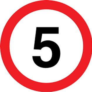 Speed Limit - 5 Sign