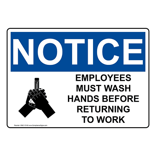 Notice employees must wash their hands before they return to work Sign/Sticker