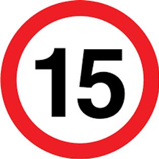 Speed Limit - 15 Sign