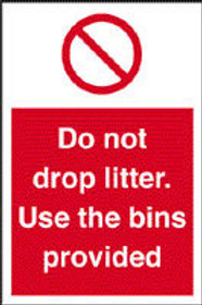 Do Not Drop Litter - Use The Bins Sign/Sticker