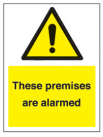 These Premises Are Alarmed Sign/Sticker