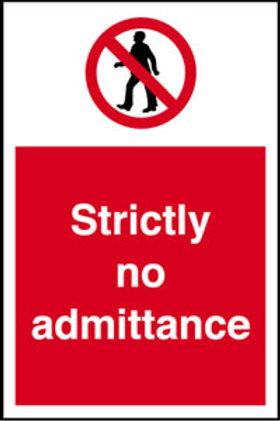 Strictly No Admittance Sign/Sticker