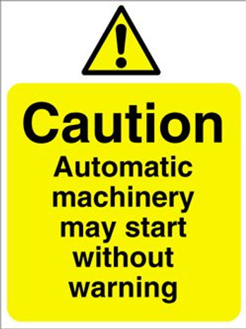 Caution Automatic Machinery Sign/Sticker