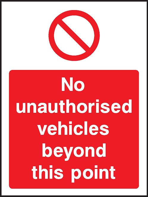 No Unauthorised Vehicles Sign/Sticker