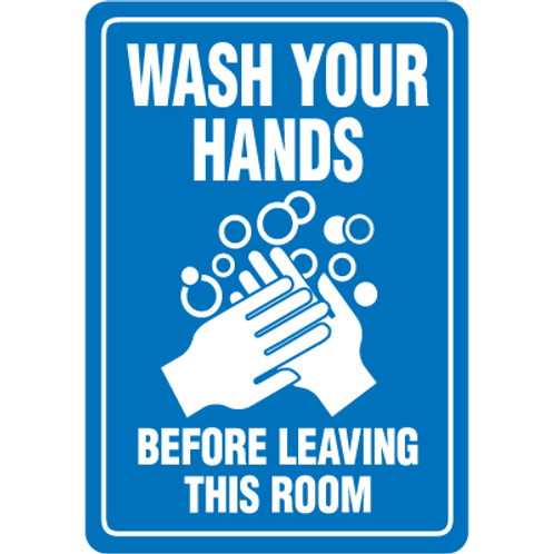 Wash Your Hands Before Leaving This Room Sign/Sticker