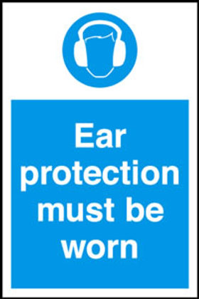 Ear Protection Must Be Worn Sign/Sticker