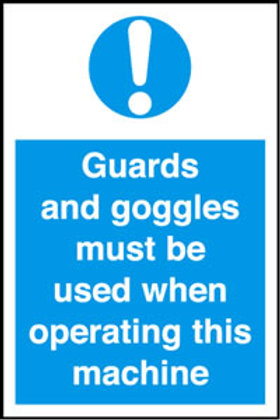Guards and Goggles Must Be Worn Sign/Sticker