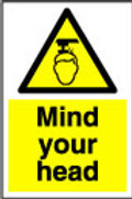 Mind Your Head Sign/Sticker