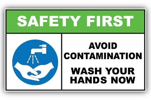 Safety first avoid contamination wash your hands Sign/Sticker