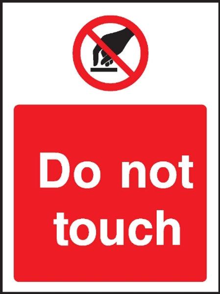 Do Not Touch Sign/Sticker
