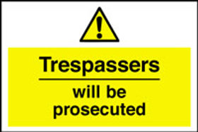 Trespassers Will Be Prosecuted Sign/Sticker