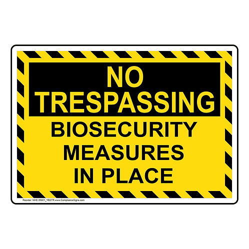 No trespassing biosecurity measures Sign/Sticker