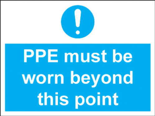Ppe Must Be Worn Beyond This Point Sign/Sticker