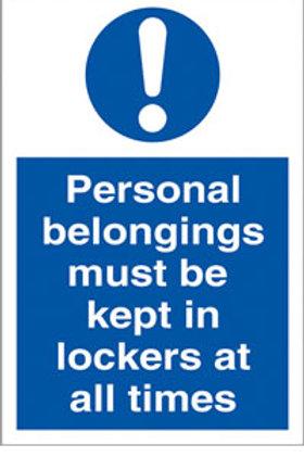 Personal Belongings Must Be Kept In Locker Sign