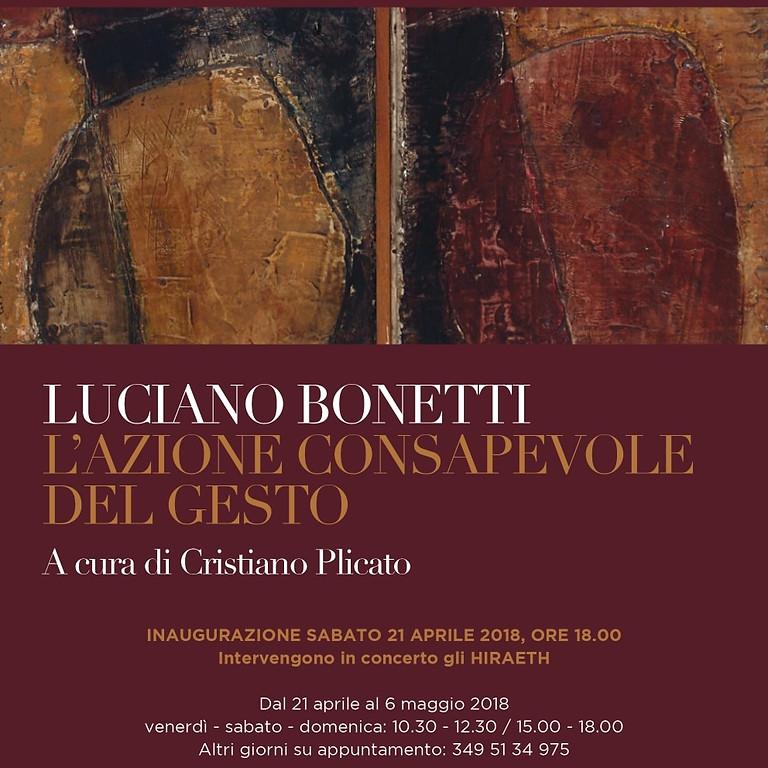 L'Azione Consapevole del Gesto - Luciano Bonetti