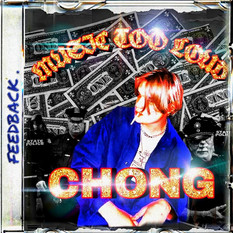 """Music Too Loud"" Chong"