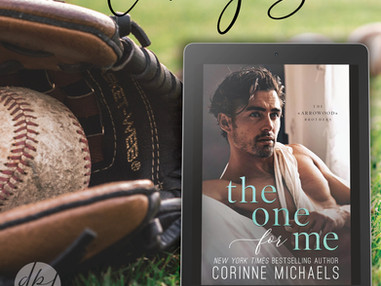 EXCERPT REVEAL - THE ONE FOR ME - Corrine Michaels