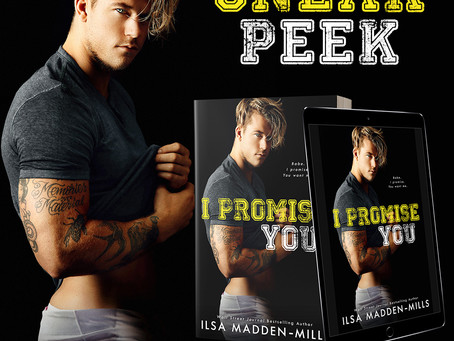 I Promise You - Sneak Preview - Ilsa Madden