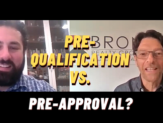 Pre-Qualification vs. Pre-Approval? What You Need to Know Before you Buy!