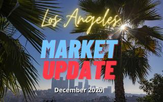 Los Angeles Real Estate Update - December 2020