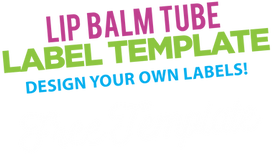 Milliard Brands Copy Of Milliard Lip Balm Kit Download - Lip balm label template