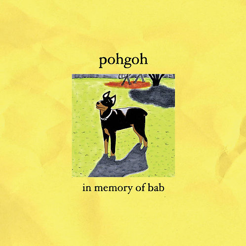 Pohgoh: In Memory of Bab: Vinyl 20th Anniversary