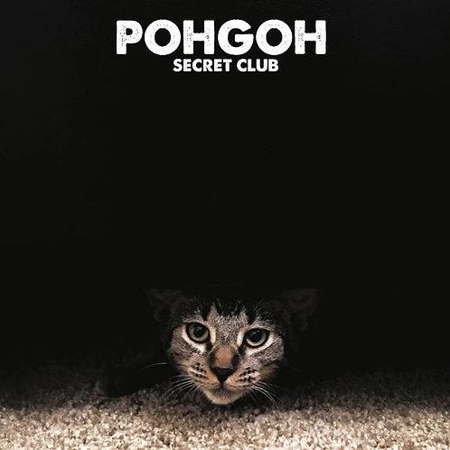 Pohgoh: Secret Club: Vinyl