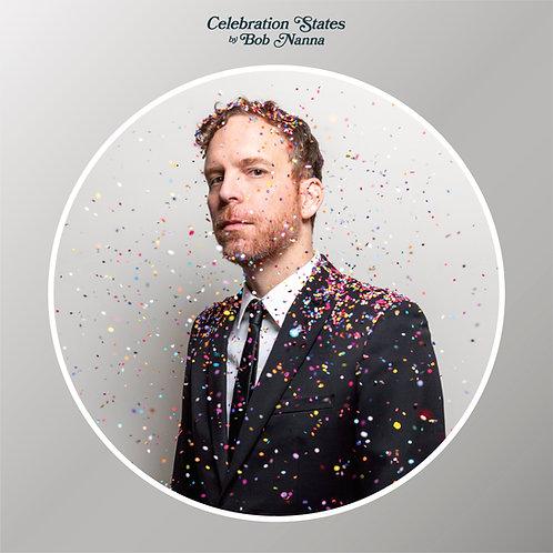 Bob Nanna: Celebration States LP