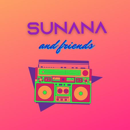 SUNANA & FRIENDS #7