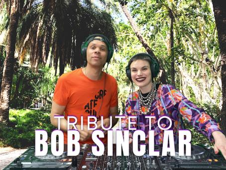 TRIBUTE TO BOB SINCLAR