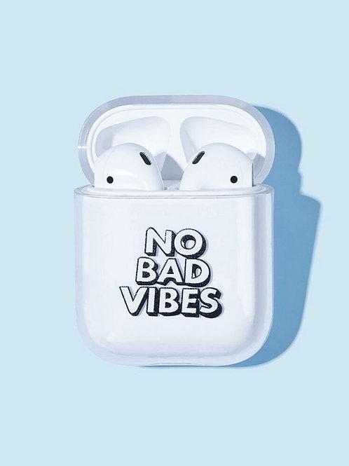 No Bad Vibes Airpod case