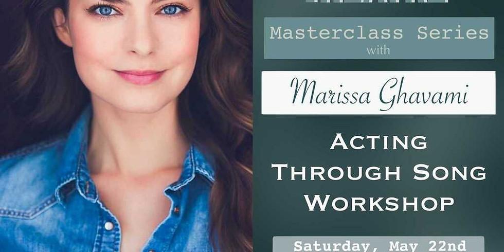 Acting Through Song with Marissa Ghavami