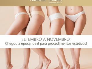 Aproveite os meses de setembro a novembro para procedimento estéticos