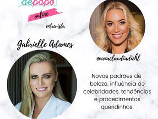 Confira as novidades da Dra. Gabrielle Adames | Julho/2020