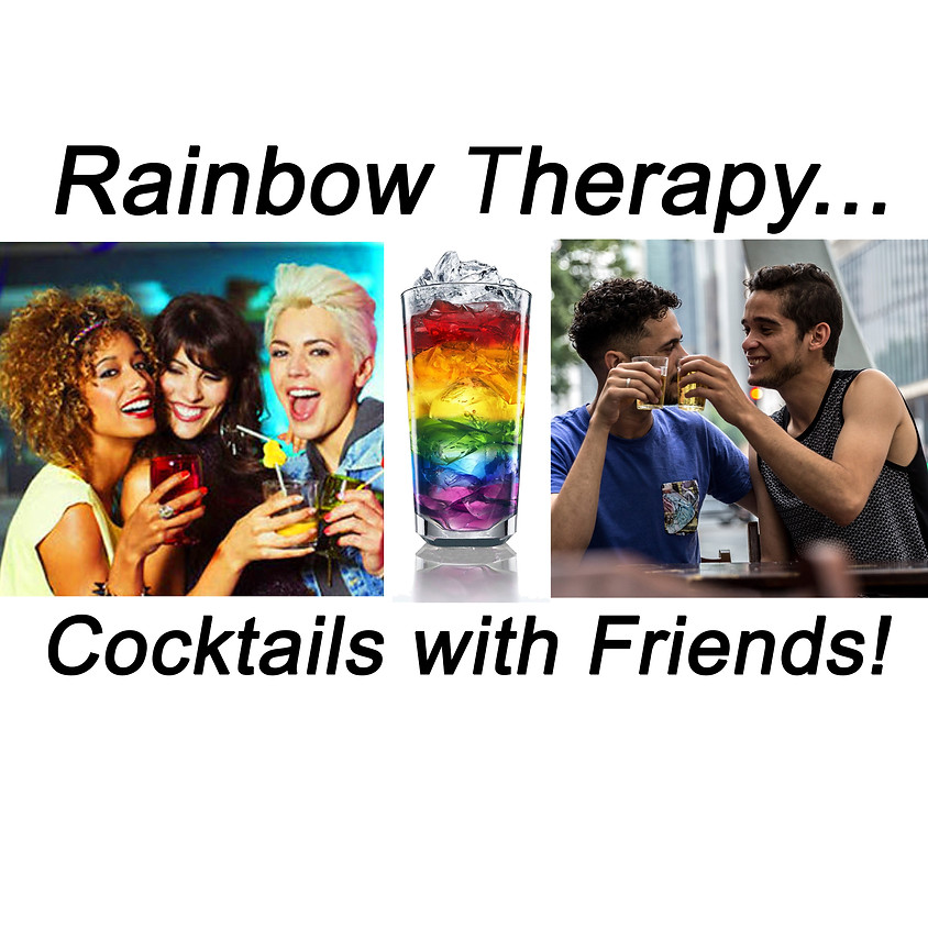 Rainbow Therapy - Cocktails with Friends