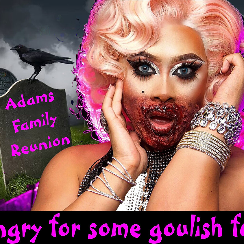 HALLOWEEN! - Addam's Family Reunion! 18 Years and Older