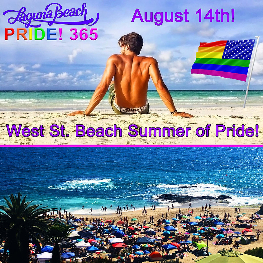 Laguna Beach Pride 365 Presents... West Street Beach Pride Day