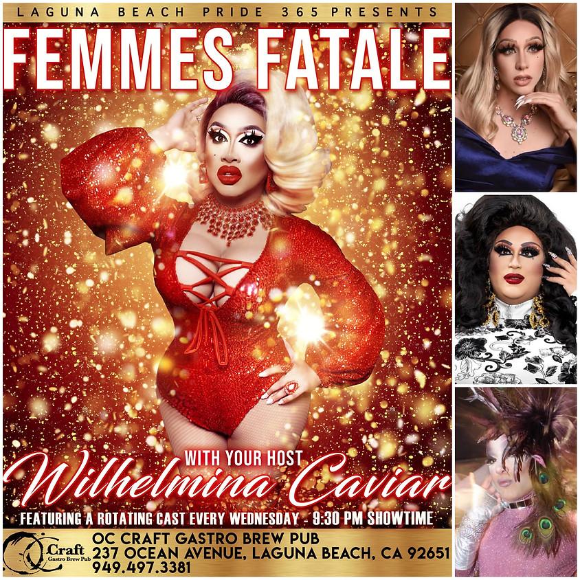 FEMMES FATALE DRAG REVIEW!