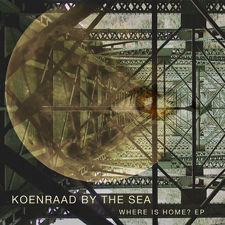 KOENRAAD BY THE SEA %22Where is Home?%22