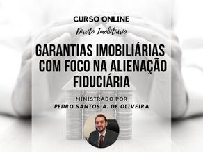 Curso Online - Garantias Imobiliárias. Com foco na Alienação Fiduciária.