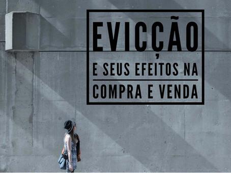 O instituto da Evicção e seus efeitos em um contrato de compra e venda.