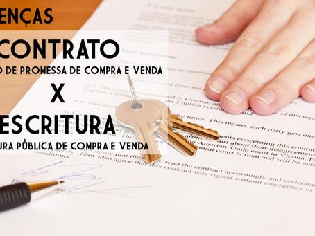 Diferença entre Contrato de Promessa de Compra e Venda de Imóveis x Escritura Pública de Compra?