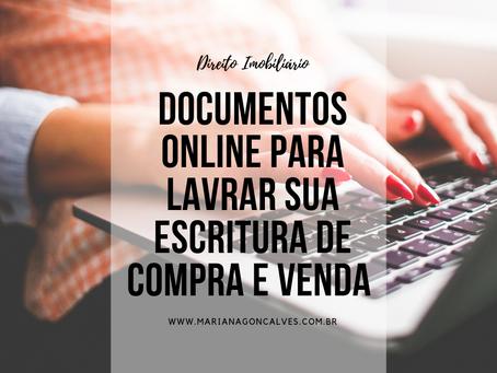 Quais são os documentos exigidos para lavratura de Escritura Pública que podem ser obtidos online?
