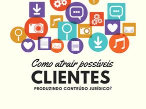 Como atrair possíveis clientes produzindo conteúdo?