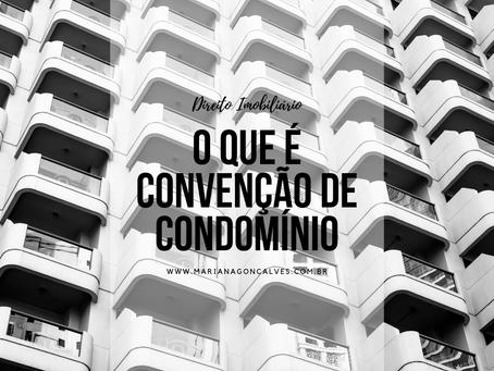 O que é uma Convenção de Condomínio?