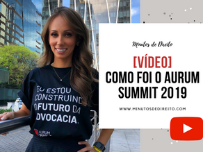 Como foi o Aurum Summit 2019?