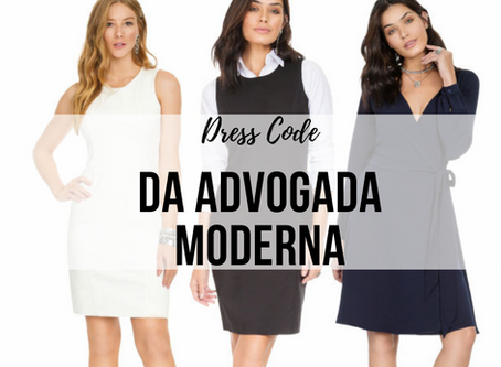 O dress code da advogada morderna