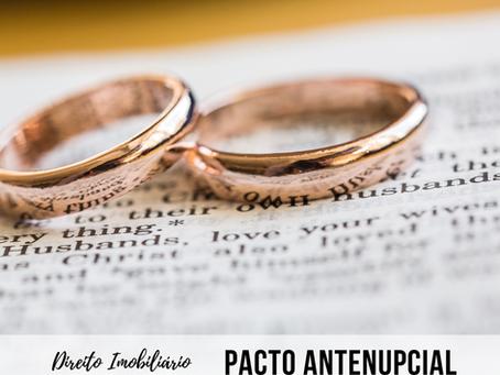 O que é pacto antenupcial e o que você precisa saber sobre ele.