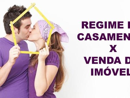 REGIME DE CASAMENTO X VENDA DE IMÓVEL