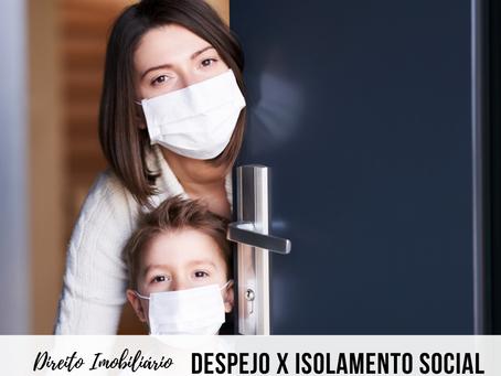Posso ser despejado por não cumprir isolamento social na pandemia?